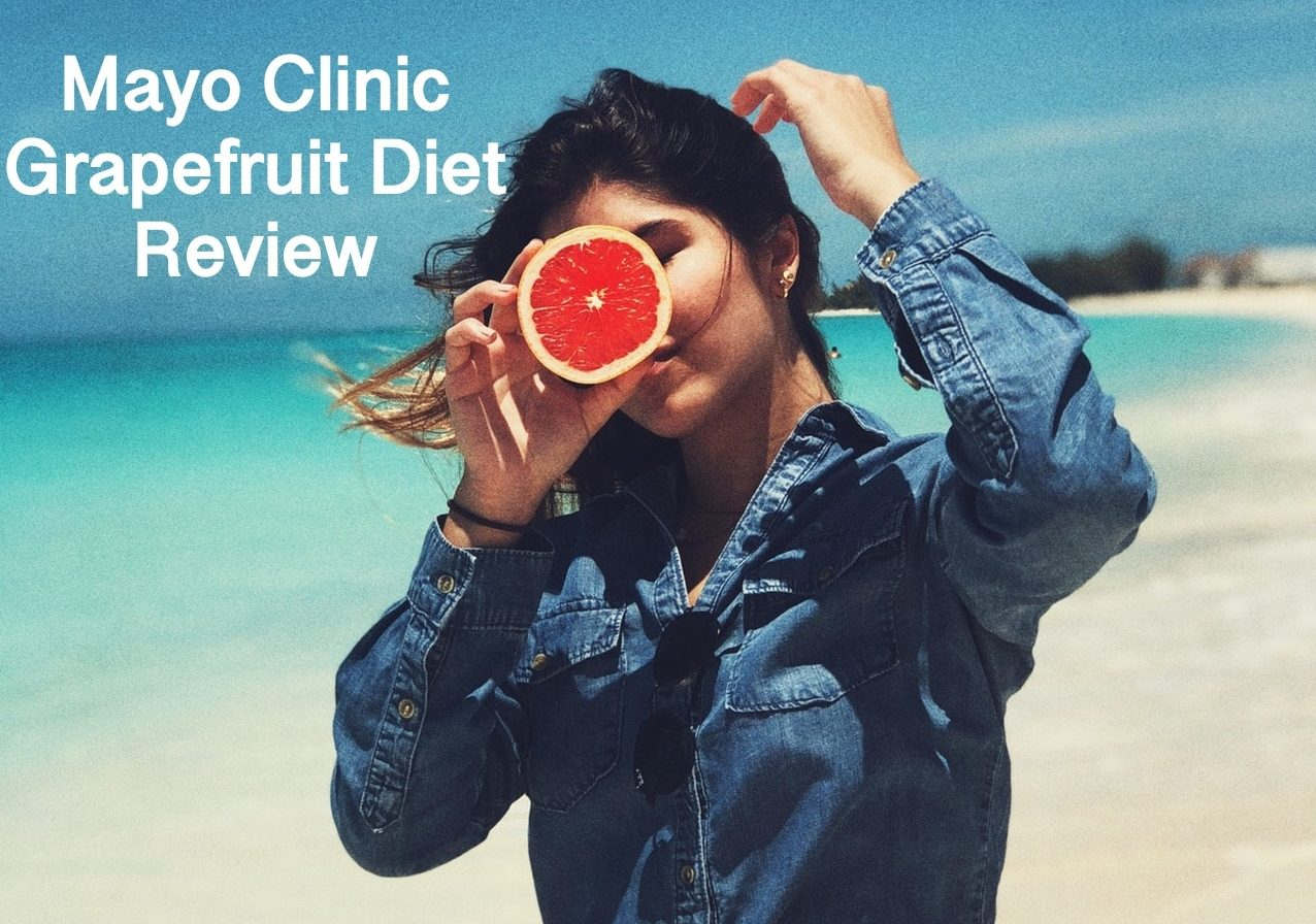 mayo clinic grapefruit diet menu and review