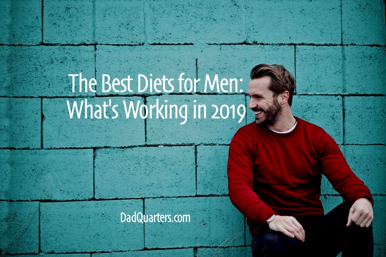 the best diets for men 2019