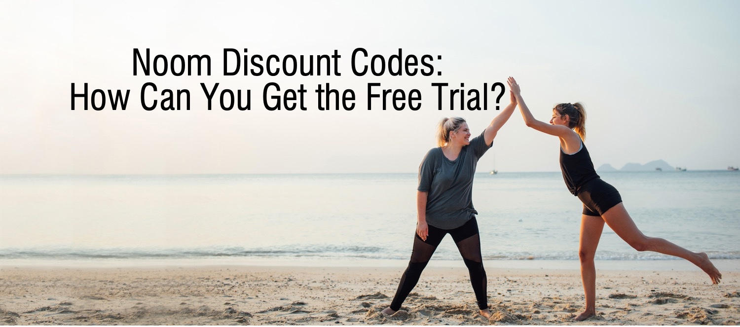 noom discount codes and free trial