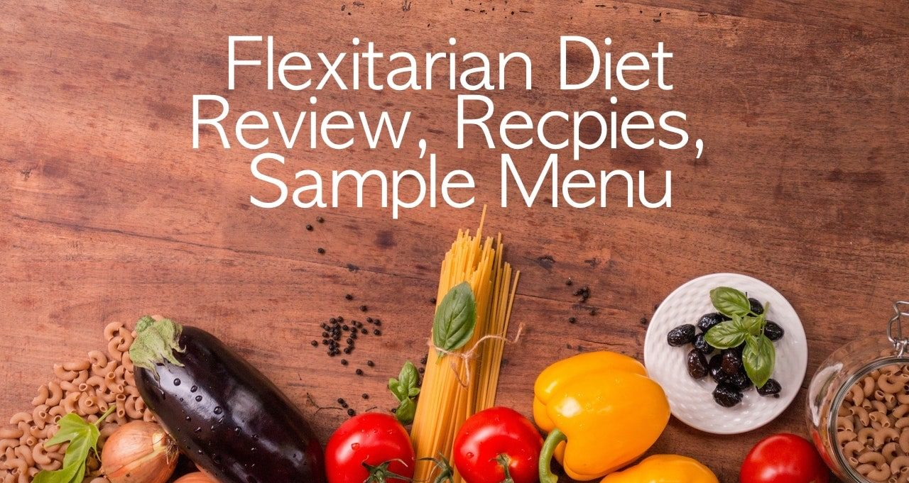 flexitarian diet reviews recipes and menu
